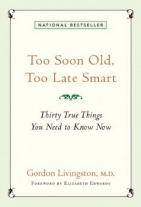 too-soon-old-too-late-smart-e1298143036278