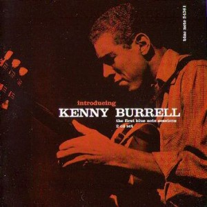 Introducing_Kenny_Burrell_The_First_Blue_Note_Sessions